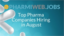 Top Pharma Companies Hiring In August