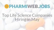 Top Life Science Companies Hiring in May