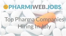 Top Pharma Companies Hiring In July