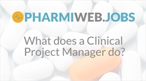 What does a Clinical Project Manager do?