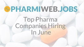 Top Pharma Companies Hiring In June